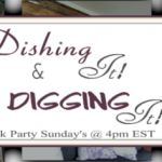 Dishing It + Digging It Link Party Logo