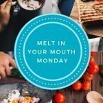 Melt in Your Mouth Monday Link Party Logo
