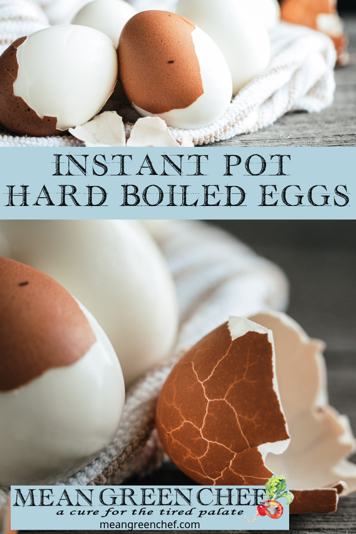 Instant Pot Hard Boiled Egg Recipe | Mean Green Chef #hardboiledeggs #instantpoteggs #instantpot #instantpotrecipes #eggs #foodphotography #foodstyling #meangreenchef #MGCKitchens