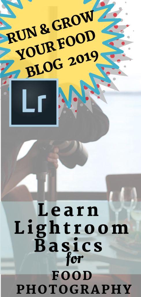 Learn Lightroom Basics for Food Bloggers Mean Green Chef #foodblogger #foodblog #lightroom #bloggingtips #lightroomedit #lightroomediting #bloggingforbeginners #blogging #foodphotography #meangreenchef