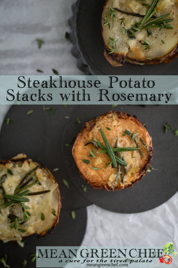 Steakhouse Potato Stacks with Rosemary Recipe | Mean Green Chef #potatoes #potatorecipes #sidedish #steakhouse #recipes #steak #steakdinner #foodphotography #foodstyling #meangreenchef #MGCKitchens