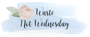 Waste not Wednesday Link party logo.