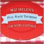 Miz Helen's Full Plate Thursday